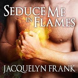 Seduce Me in Flames