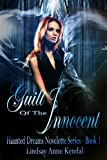 Guilt of the Innocent (Haunted Dreams Book 1)