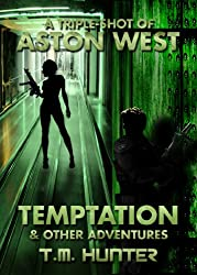 Temptation & Other Adventures (Aston West Triple-Shots Book 2)