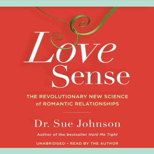 Love Sense: The Revolutionary New Science of Romantic Relationships Audiobook [Free Download by Trial] thumbnail