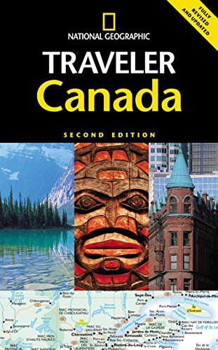 National Geographic Traveler: Canada, Second Edition ()