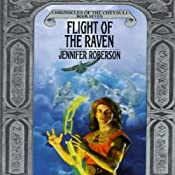 Flight of the Raven: Chronicles of the Cheysuli, Book 7 | Jennifer Roberson