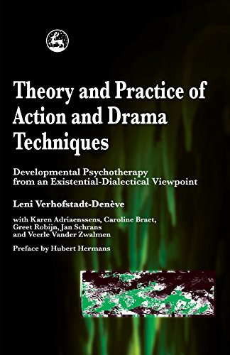 Theory and Practice of Action and Drama Techniques: Developmental Psychotherapy from an Existential-Dialectical Viewpoint