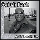 Switch Back by Riggins, David Leon (2015-02-14?