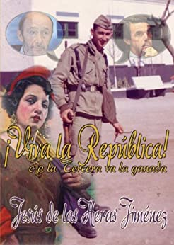 ¡Viva la República! (Spanish Edition) by [Jiménez, Jesús de las Heras]