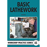 Basic Lathework (Workshop Practice)