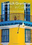 Spanish Grammar in Context, Ibarra, Juan Kattan and Howkins, Angela, 0415723477