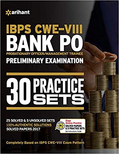 30 Practice Papers IBPS CWE-VIII Bank PO (PO/MT) Preliminary Examination 2018 - byArihant Experts