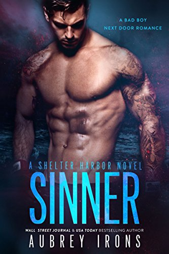 Sinner: A Bad Boy Next Door Romance (Shelter Harbor Book 2)