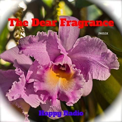 (The Deart Fragrance (remix))
