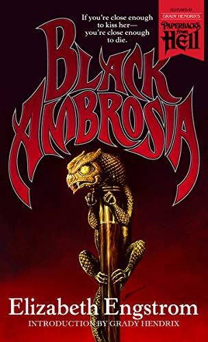 Black Ambrosia (Paperbacks from Hell) by [Engstrom, Elizabeth]