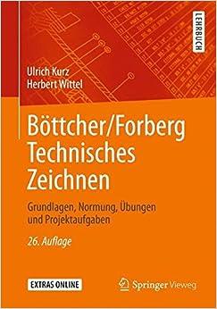 Book Böttcher/Forberg Technisches Zeichnen: Grundlagen, Normung, Übungen und Projektaufgaben