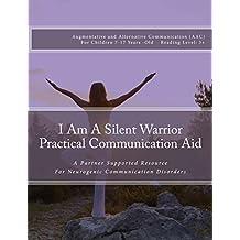 I Am A Silent Warrior Practical Communication Aid
