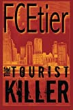 The Tourist Killer