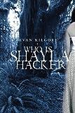 Who Is Shayla Hacker?, Evan Kilgore, 1932557369