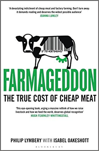 Farmageddon: The True Cost of Cheap Meat: Amazon.co.uk: Lymbery ...