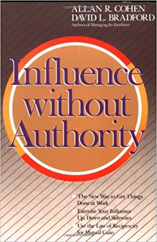 Influence Without Authority Allan R Cohen David L Bradford