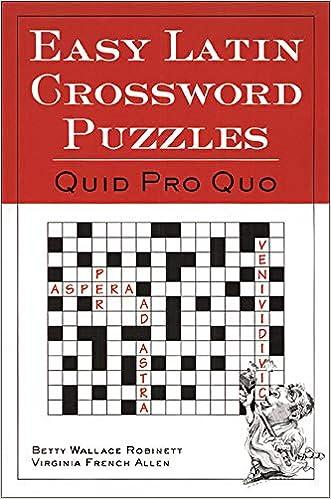 Easy Latin Crossword Puzzles Betty Wallace Robinett 9780844284460 Amazon Com Books
