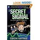 Hal Junior 1: The Secret Signal: science fiction for ages 8-12
