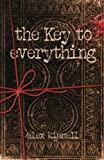 The Key to Everything, Alex Kimmell, 1935961284