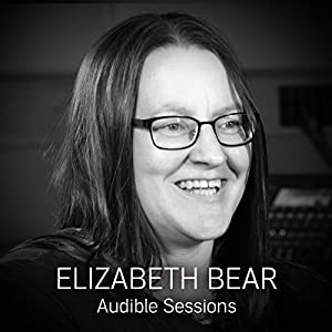 FREE: Audible Sessions with Elizabeth Bear Speech