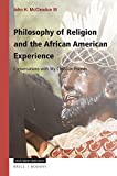 img - for Philosophy of Religion and the African American Experience, Conversations with My Christian Friends (Value Inquiry: African American Philosophy) book / textbook / text book