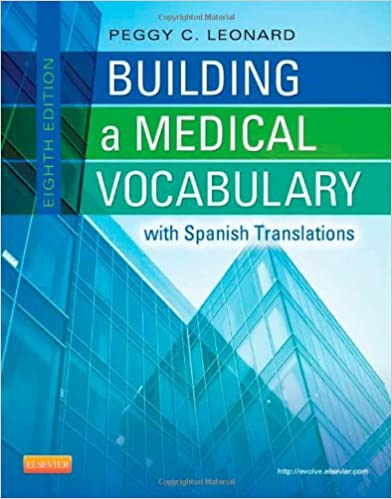 Building a medical vocabulary with spanish translations 8e building a medical vocabulary with spanish translations 8e leonard building a medical vocabulary 8th edition fandeluxe Image collections