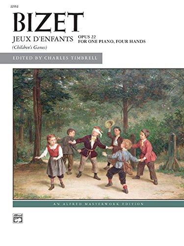 Bizet -- Jeux d'enfants (Alfred Masterwork Edition)