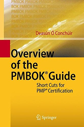 Overview of the PMBOK® Guide: Short Cuts for PMP® Certification by Springer