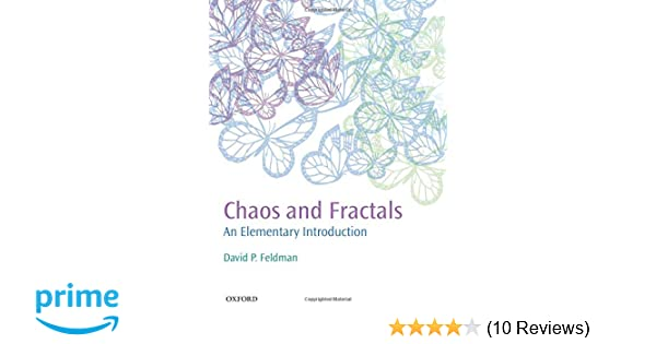Chaos and Fractals: An Elementary Introduction: David P