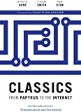 img - for Classics from Papyrus to the Internet: An Introduction to Transmission and Reception book / textbook / text book