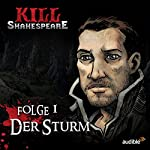 Der Sturm (Kill Shakespeare 1) | Conor McCreery,Anthony Del Col
