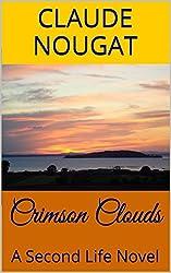 Crimson Clouds: A Second Life Novel