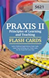 Praxis II Principles of Learning and Teaching Early Childhood Rapid Review Flash: Exam Prep Including 250+ Flash Cards for the Praxis PLT 5621 Test
