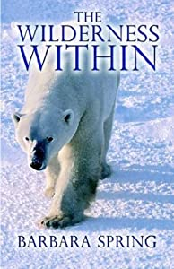 The Wilderness Within by Barbara Spring (2003-06-17)