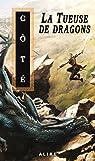 Tueuse de dragons (La) par Côté