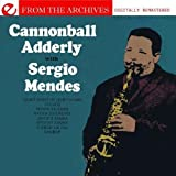 Cannonball Adderley With Sergio Mendes - From The