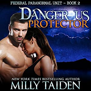 Dangerous Protector: BBW Paranormal Shape Shifter Romance Audiobook