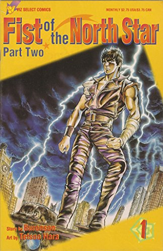 A Messenger from the Homeland: Chapter 1 (Fist of the North Star, Part 2, No. 1) (Fist Of The North Star Chapter 1)
