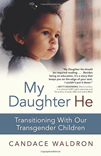 My Daughter He: Transitioning With Our Transgender Children