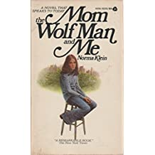 Mom the Wolf Man and Me