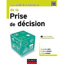 BOÎTE À OUTILS DE LA PRISE DE DÉCISION (LA)