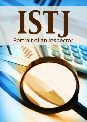 Istj Portrait Of An Inspector Portraits Of The 16 Personality