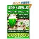 Jugos Naturales Para Desintoxicar: Descubra la Mejor Dieta ...
