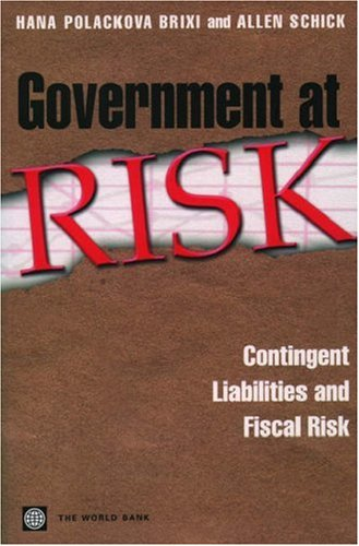 government-at-risk-contingent-liabilities-and-fiscal-risk-world-bank-publication