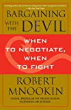 Bargaining with the Devil, Robert Mnookin, 1416583335