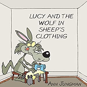Lucy and the Wolf in Sheep's Clothing Audiobook