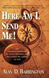 Here Am I Send Me, Alan Barrington, 1581690339