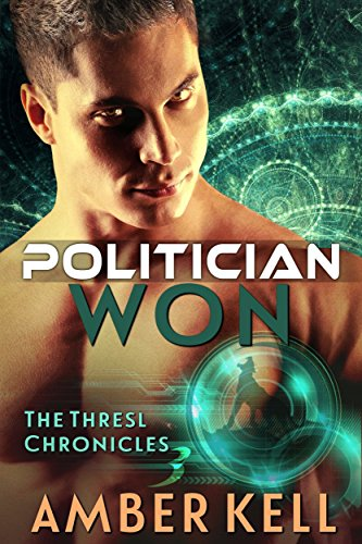 Politician Won (The Thresl Chronicles Book 3)