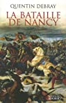 La bataille de Nancy par Debray